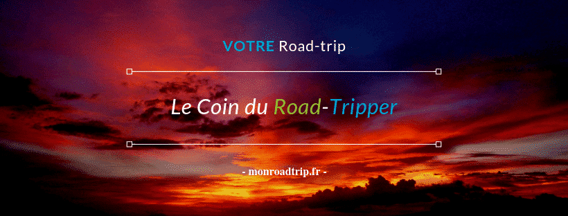 Le coin du road-tripper